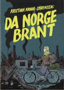"""Forside til tegneserien, """"Da Norge Brant""""."""